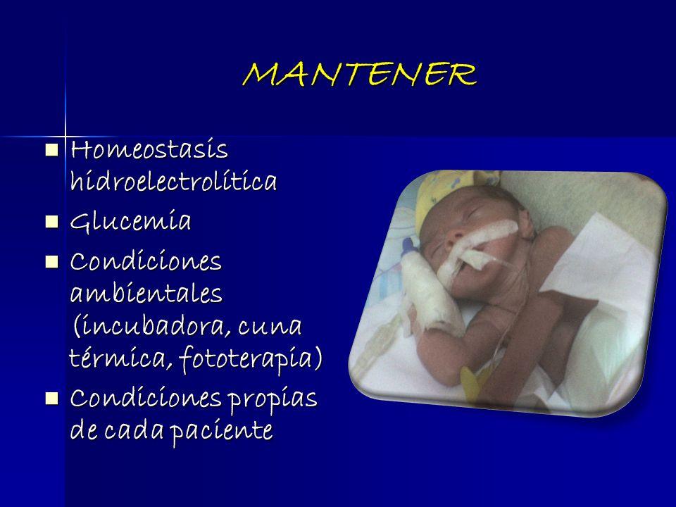 MANTENER Homeostasis hidroelectrolítica Glucemia