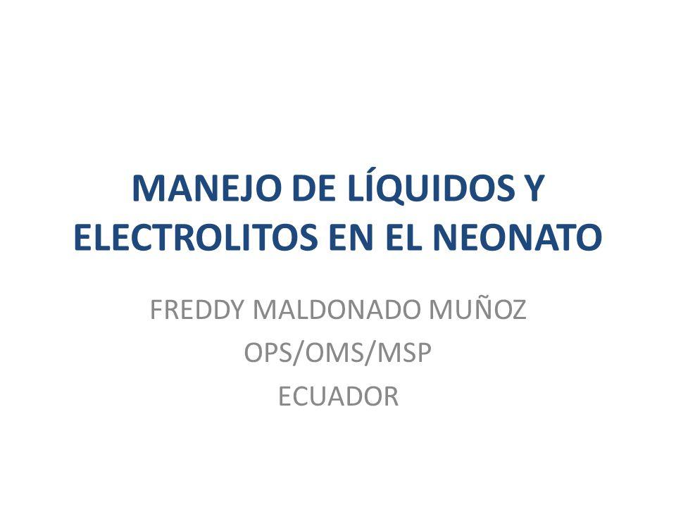 MANEJO DE LÍQUIDOS Y ELECTROLITOS EN EL NEONATO
