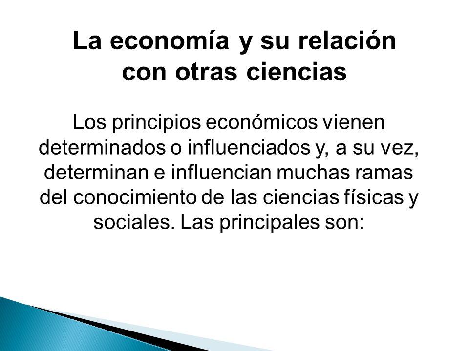 La economía y su relación con otras ciencias