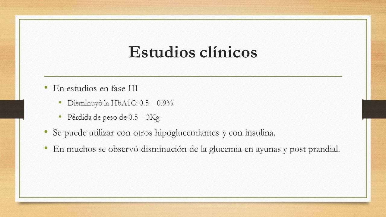 Estudios clínicos En estudios en fase III