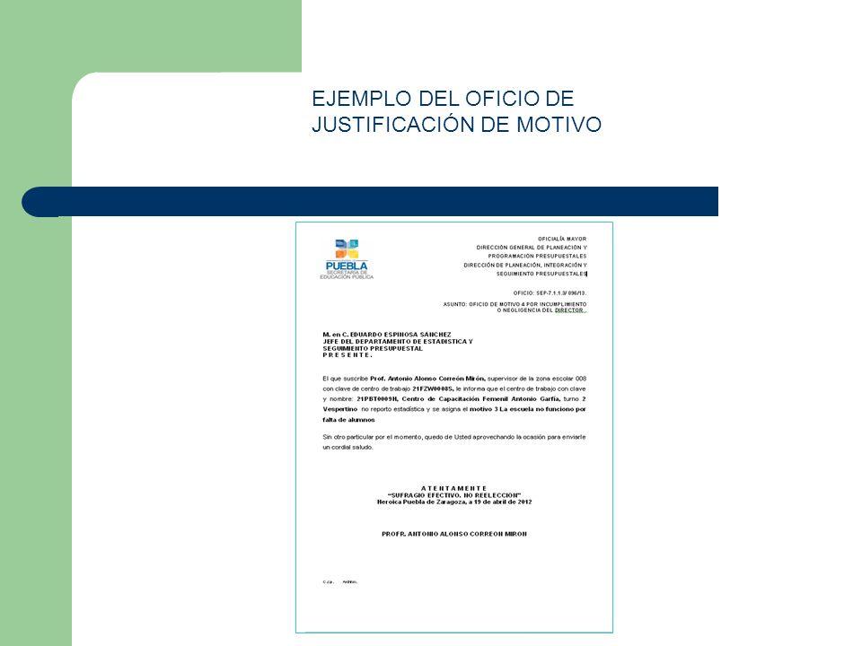 EJEMPLO DEL OFICIO DE JUSTIFICACIÓN DE MOTIVO