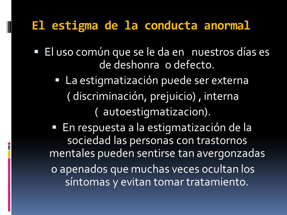 El estigma de la conducta anormal