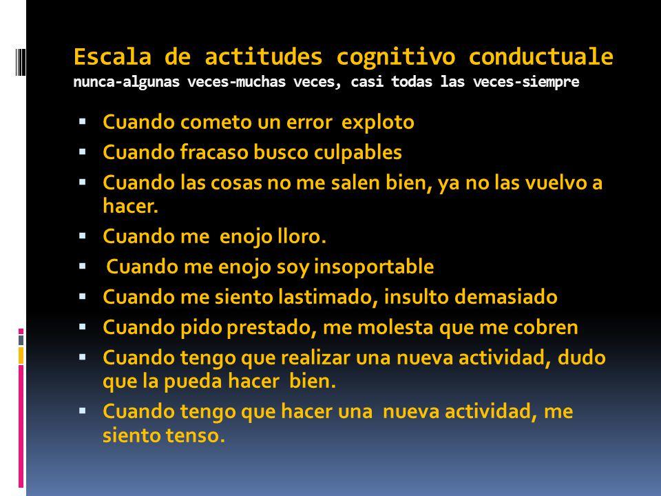 Escala de actitudes cognitivo conductuale nunca-algunas veces-muchas veces, casi todas las veces-siempre