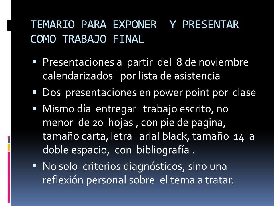 TEMARIO PARA EXPONER Y PRESENTAR COMO TRABAJO FINAL