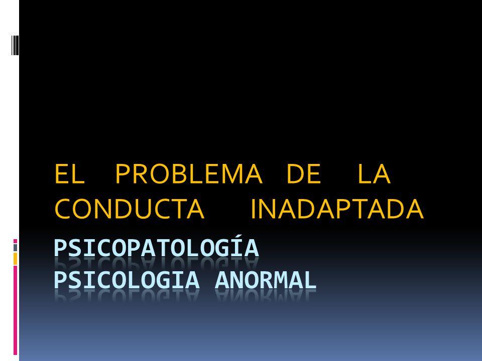 Psicopatología PSICOLOGIA ANORMAL