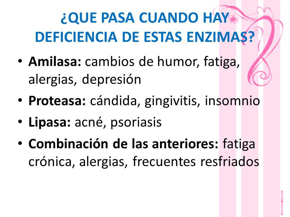 ¿QUE PASA CUANDO HAY DEFICIENCIA DE ESTAS ENZIMAS