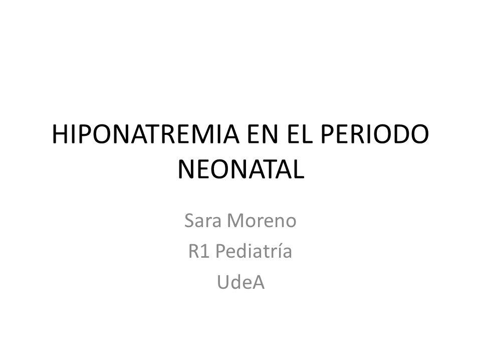 HIPONATREMIA EN EL PERIODO NEONATAL