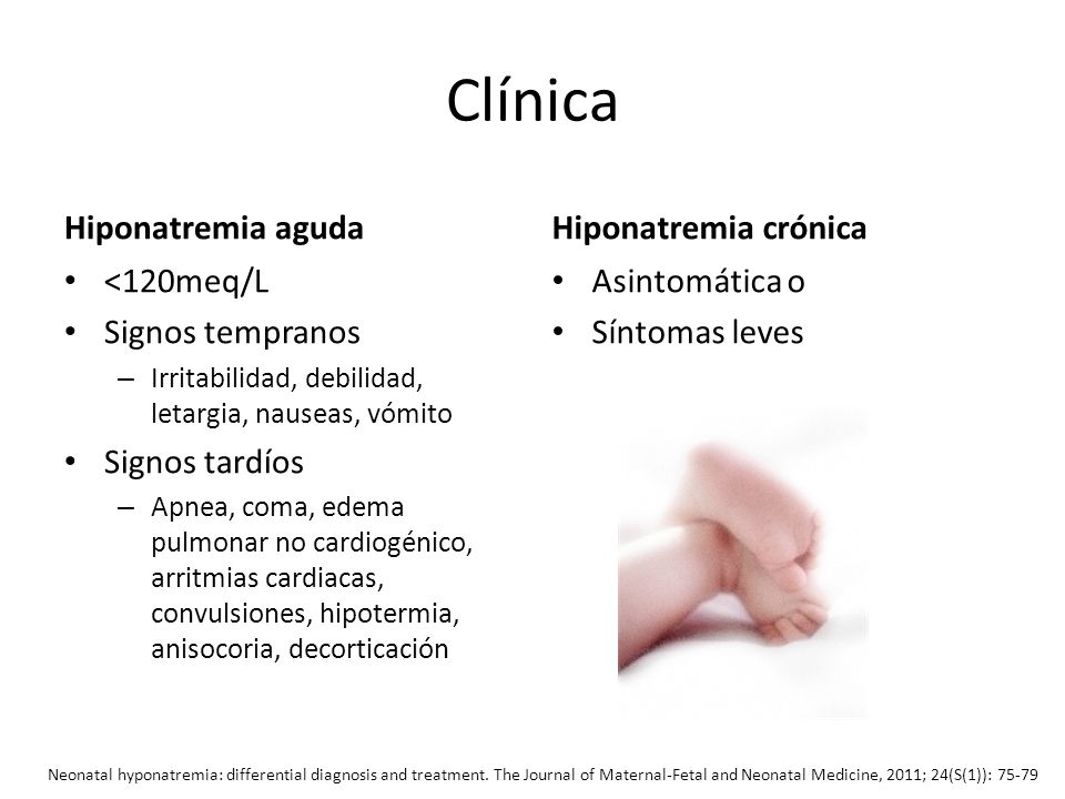 Clínica Hiponatremia aguda Hiponatremia crónica <120meq/L