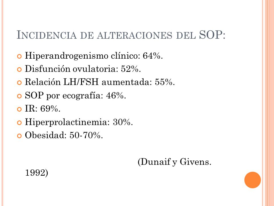 Incidencia de alteraciones del SOP: