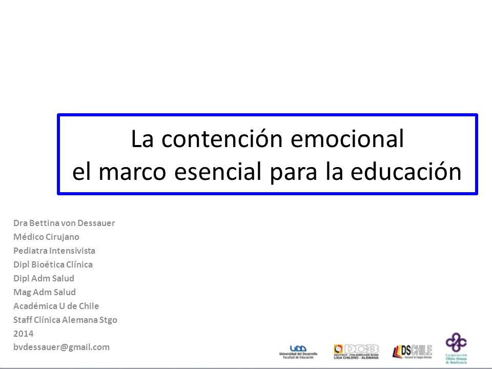 La contención emocional el marco esencial para la educación