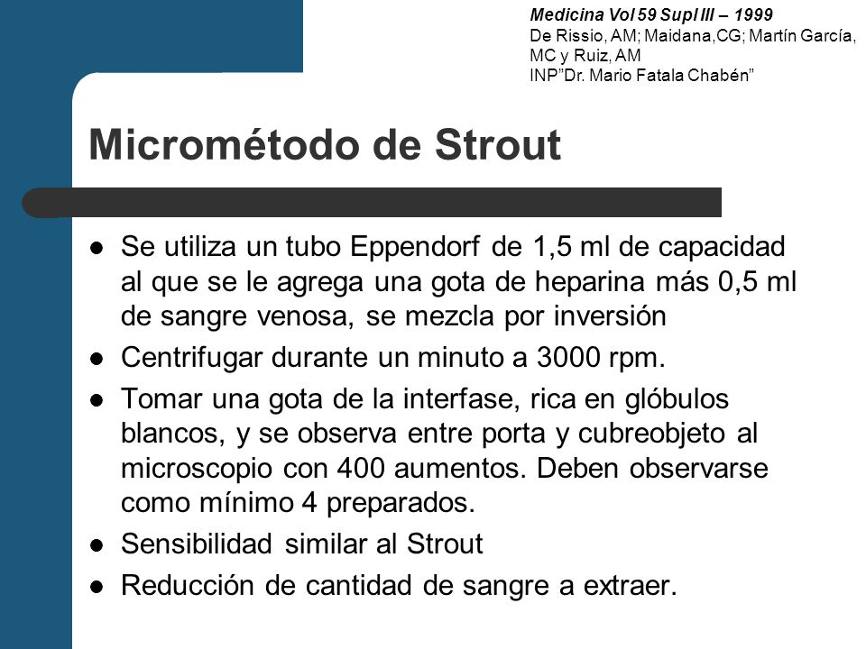 Medicina Vol 59 Supl III – 1999 De Rissio, AM; Maidana,CG; Martín García, MC y Ruiz, AM. INP Dr. Mario Fatala Chabén