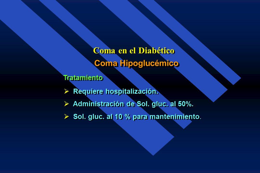 Coma en el Diabético Coma Hipoglucémico Tratamiento