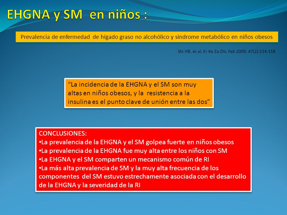 EHGNA y SM en niños : Prevalencia de enfermedad de hígado graso no alcohólico y síndrome metabólico en niños obesos.