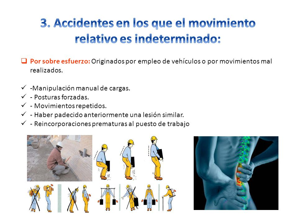 3. Accidentes en los que el movimiento relativo es indeterminado: