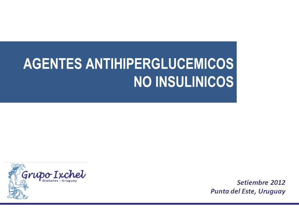 AGENTES ANTIHIPERGLUCEMICOS NO INSULINICOS