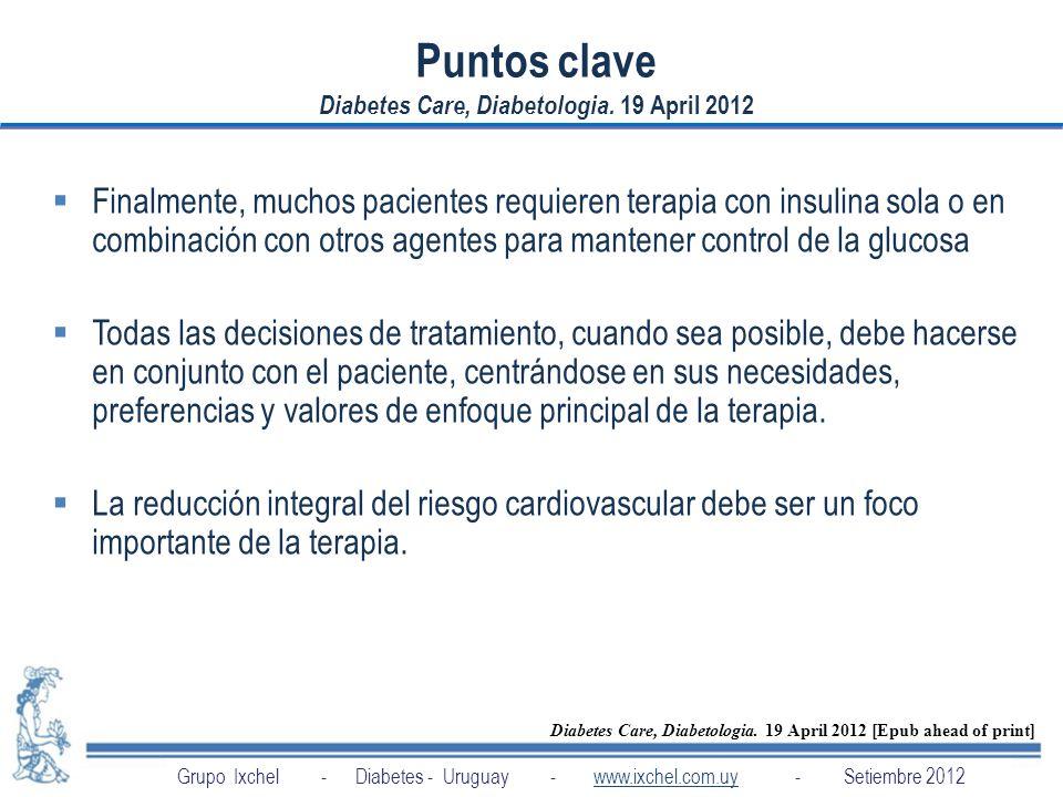 Puntos clave Diabetes Care, Diabetologia. 19 April 2012