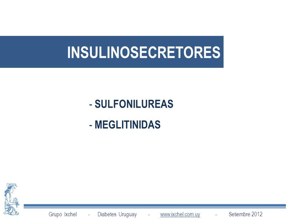 INSULINOSECRETORES SULFONILUREAS MEGLITINIDAS