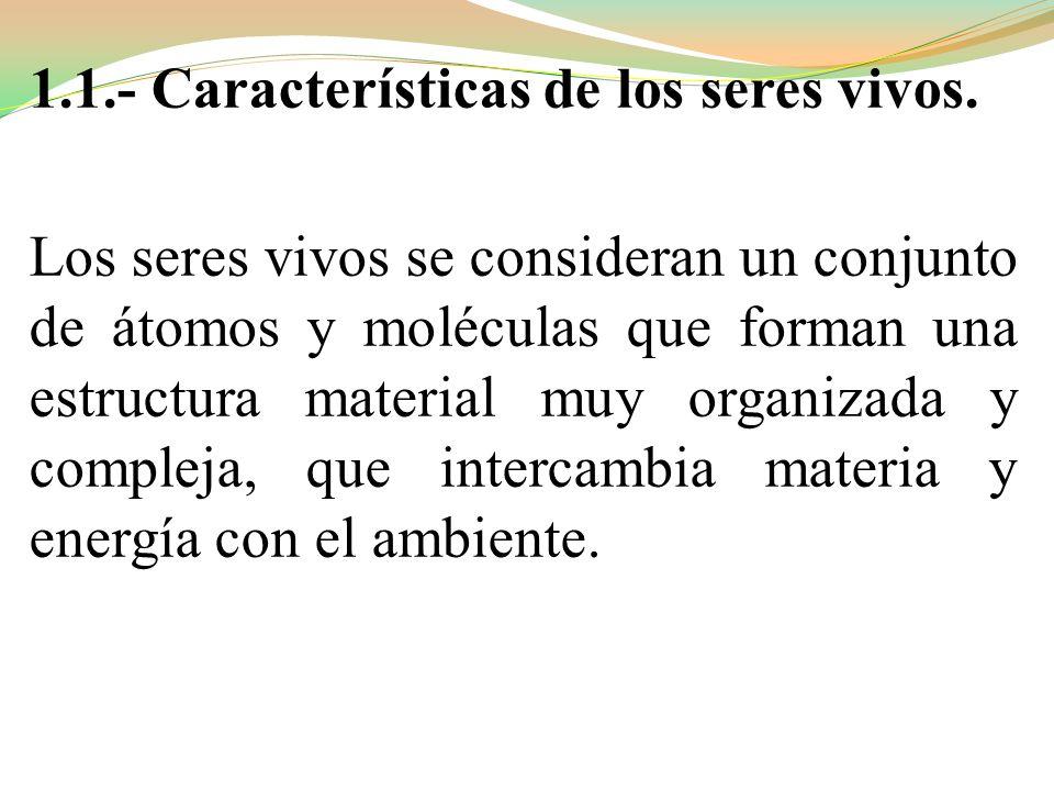 1.1.- Características de los seres vivos.