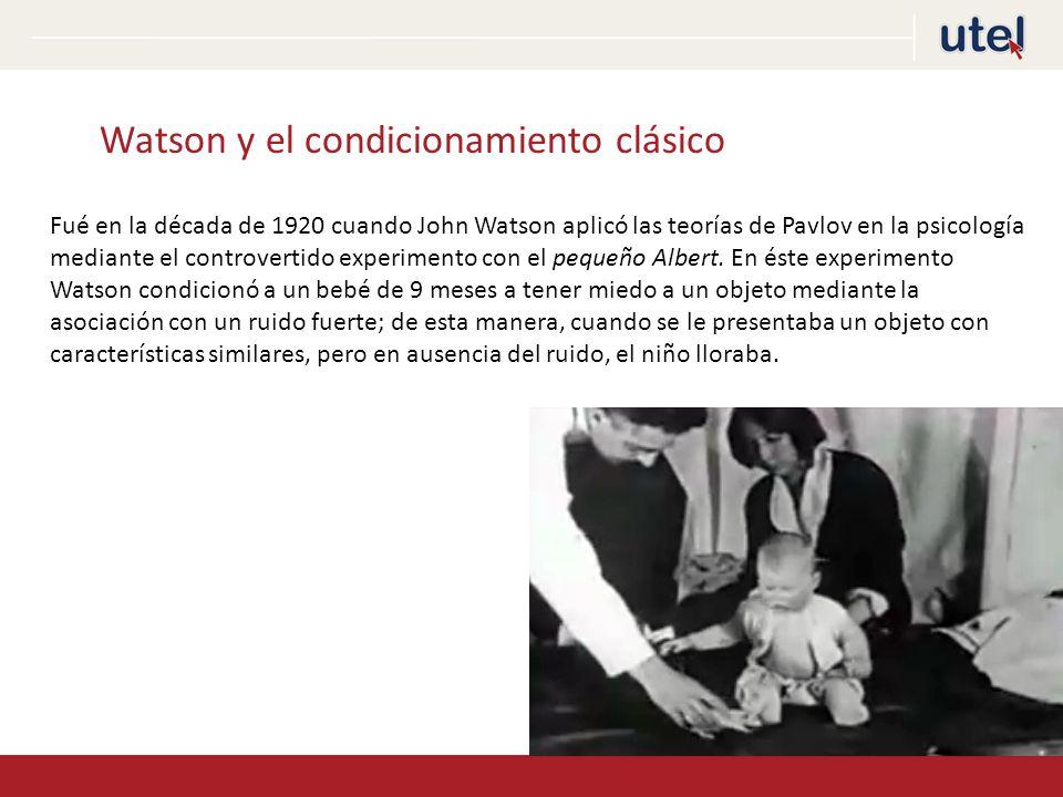 Watson y el condicionamiento clásico