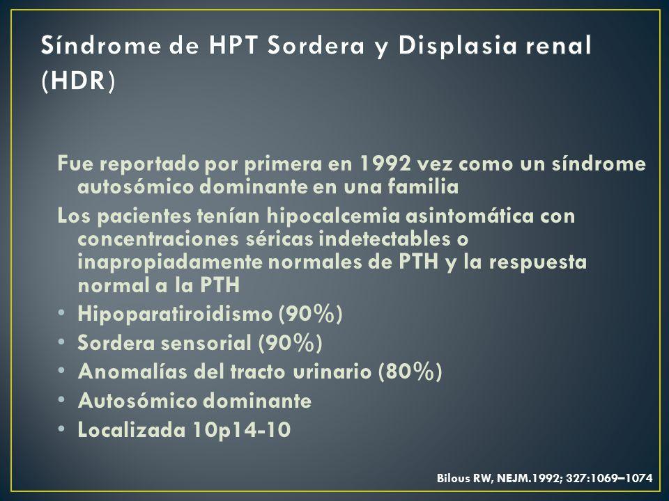 Síndrome de HPT Sordera y Displasia renal (HDR)