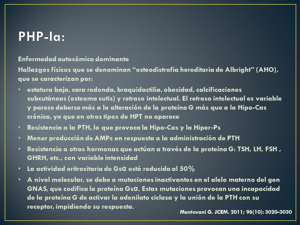 PHP-Ia: Enfermedad autosómica dominante