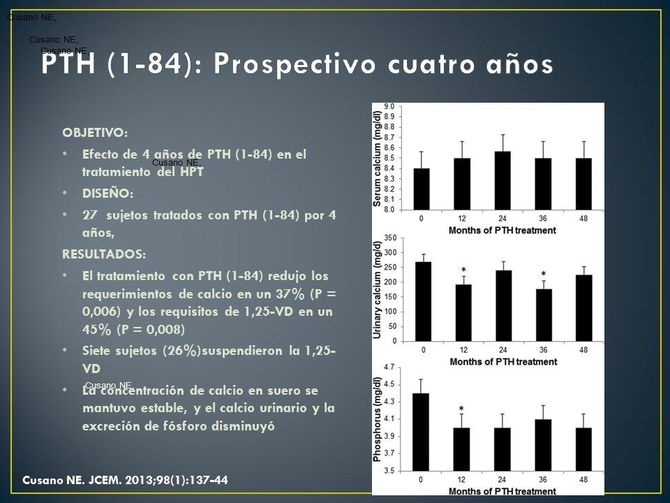 PTH (1-84): Prospectivo cuatro años
