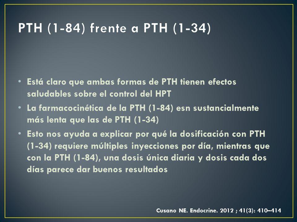 PTH (1-84) frente a PTH (1-34) Está claro que ambas formas de PTH tienen efectos saludables sobre el control del HPT.