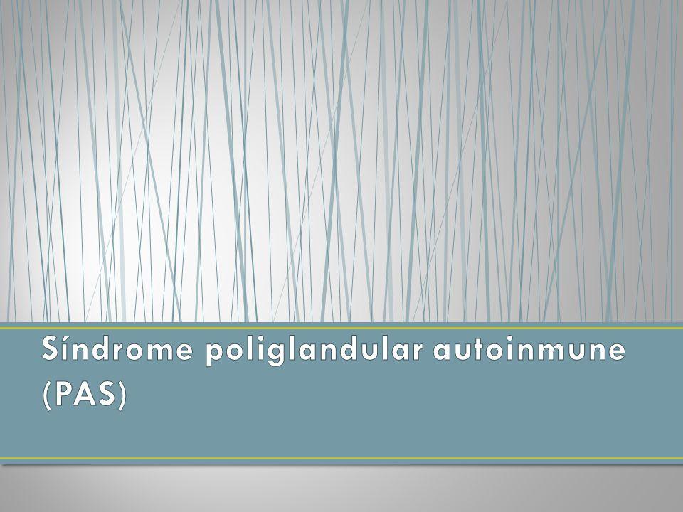 Síndrome poliglandular autoinmune (PAS)