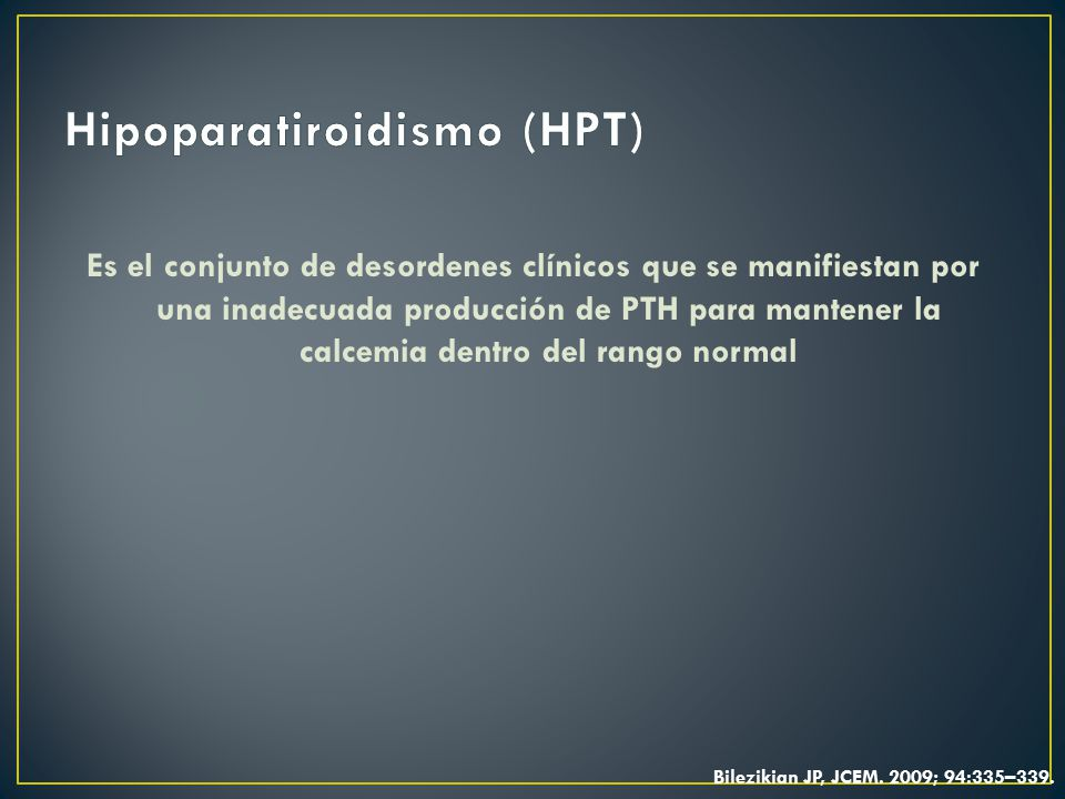 Hipoparatiroidismo (HPT)