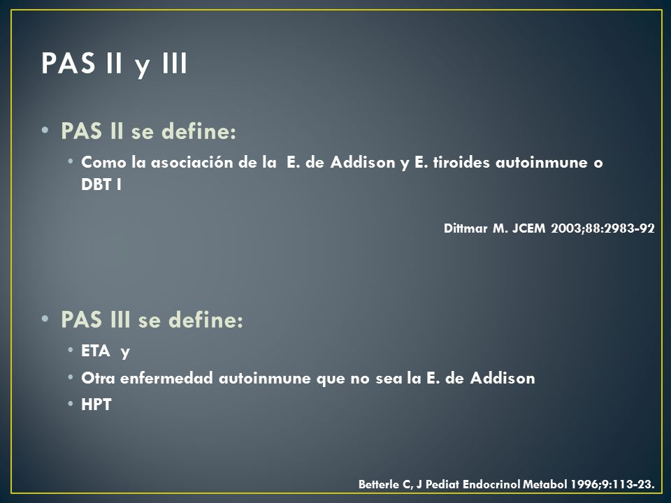 PAS II y III PAS II se define: PAS III se define: