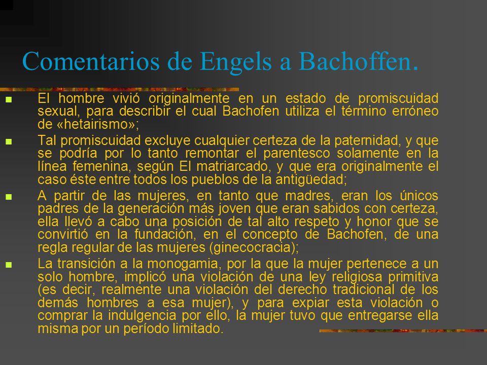 Comentarios de Engels a Bachoffen.