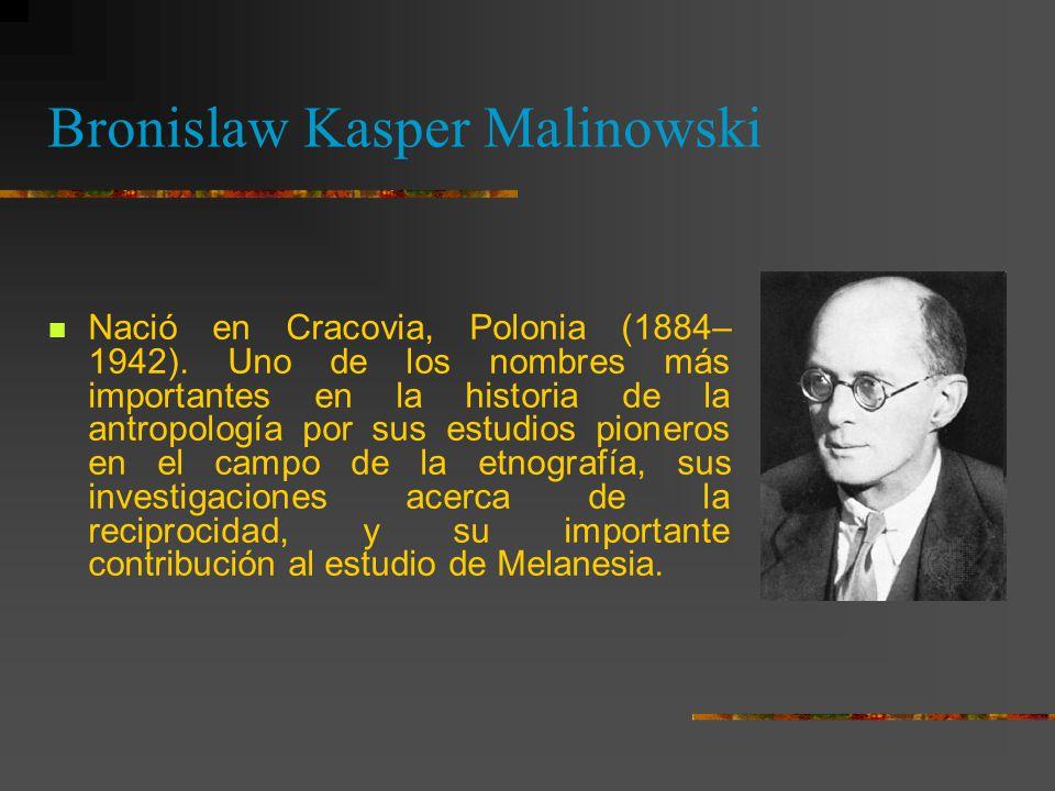 Bronislaw Kasper Malinowski