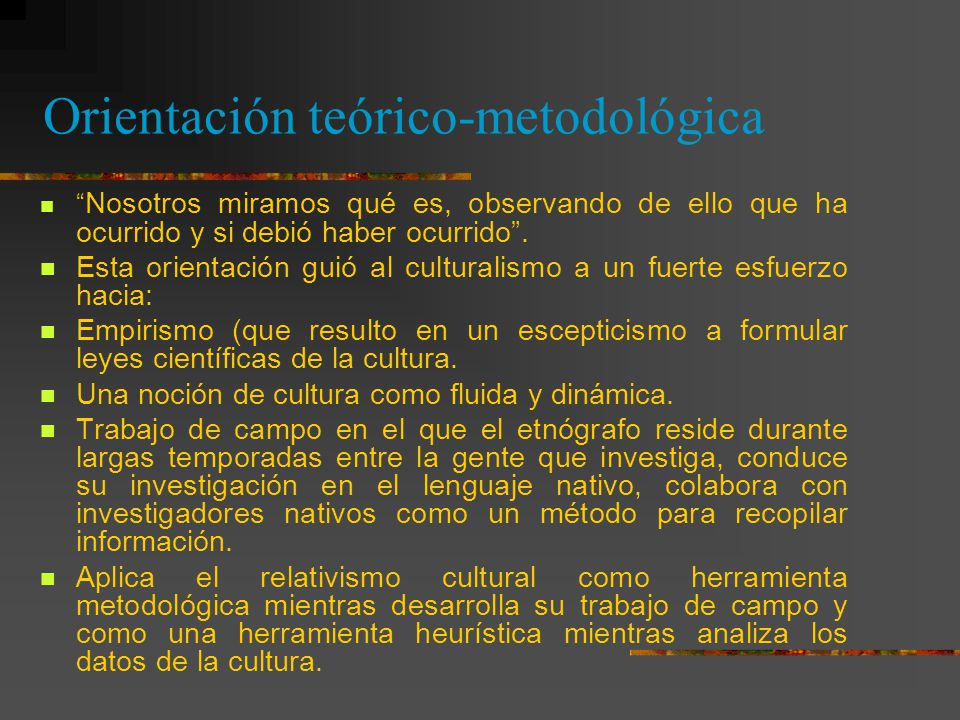 Orientación teórico-metodológica