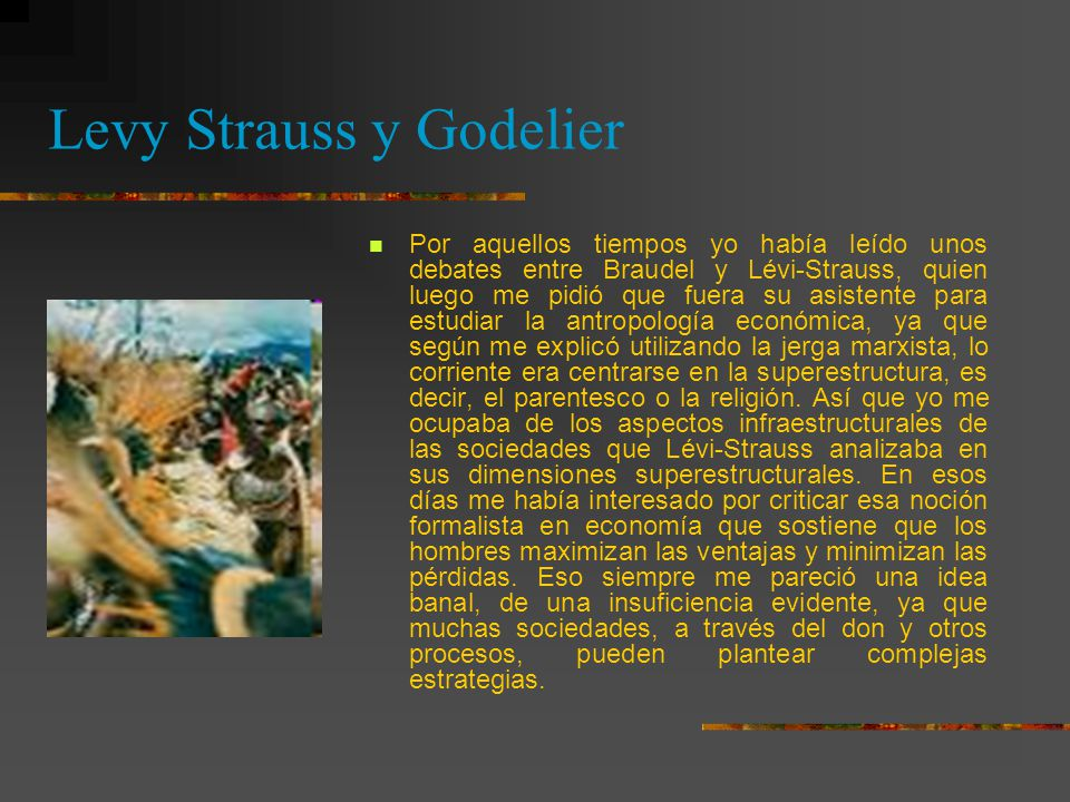 Levy Strauss y Godelier