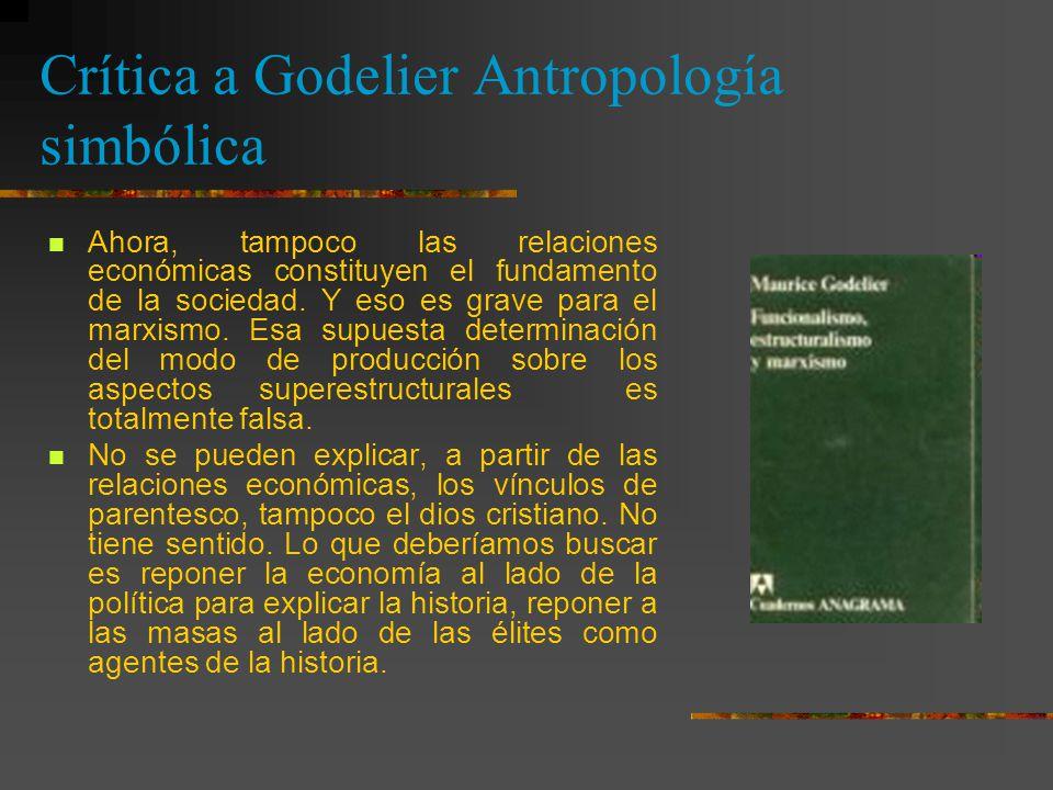 Crítica a Godelier Antropología simbólica