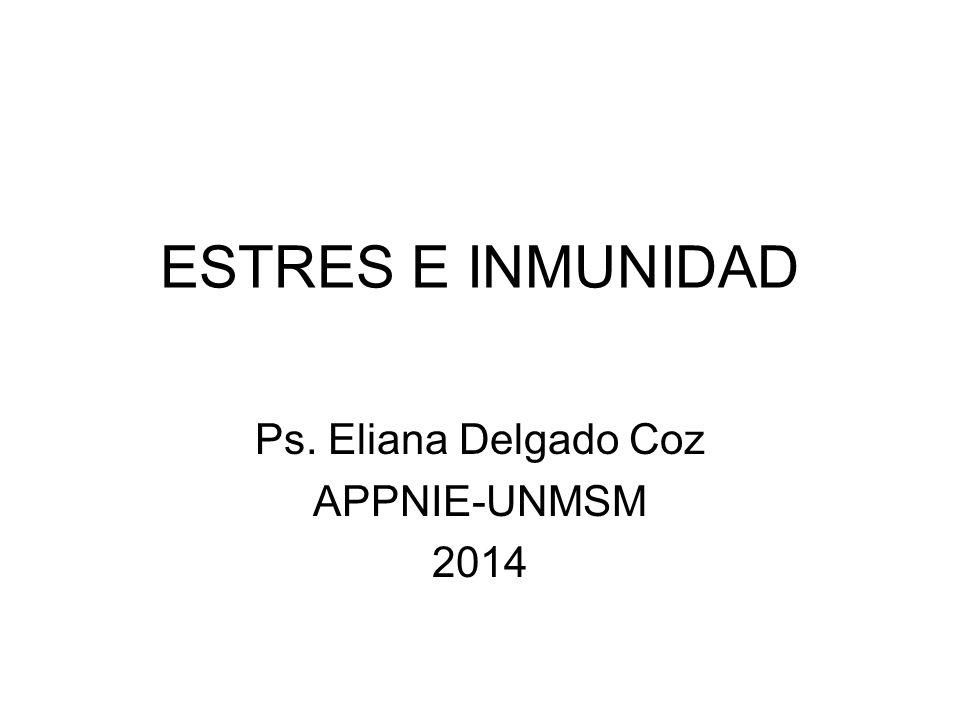 Ps. Eliana Delgado Coz APPNIE-UNMSM 2014