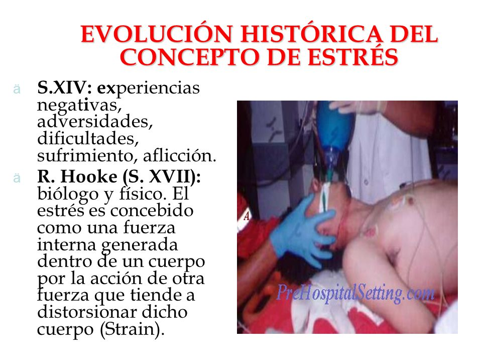 EVOLUCIÓN HISTÓRICA DEL CONCEPTO DE ESTRÉS