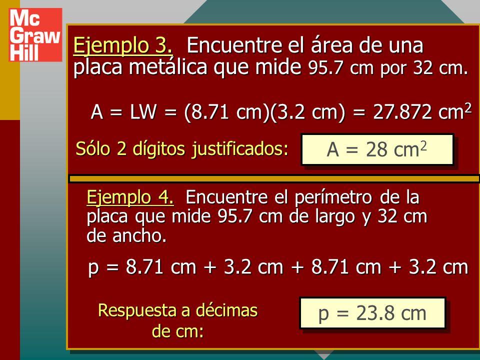 Ejemplo 3. Encuentre el área de una placa metálica que mide 95