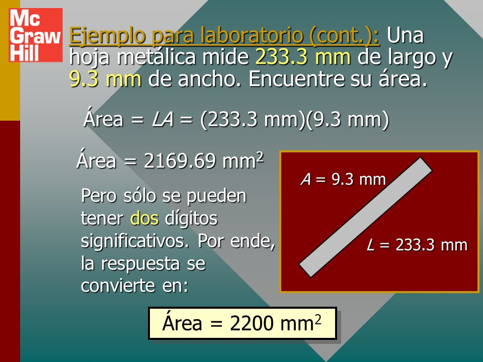 Ejemplo para laboratorio (cont. ): Una hoja metálica mide 233