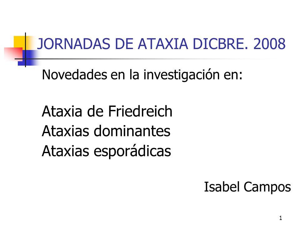 JORNADAS DE ATAXIA DICBRE. 2008