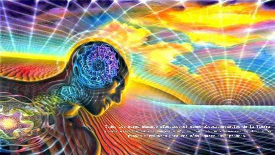 Todos los seres humanos afectamos el campo electromagnético de la Tierra y ésta afecta nuestros campos e.m.; se han colocado sensores en distintos puntos terrestres para ver cómo ocurre este proceso.