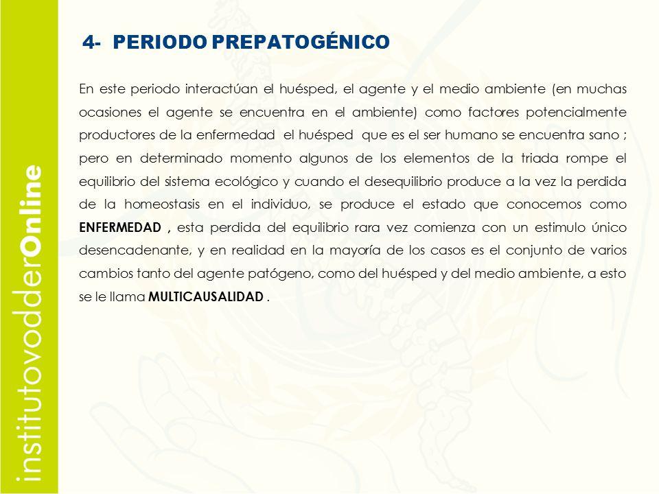 4- PERIODO PREPATOGÉNICO