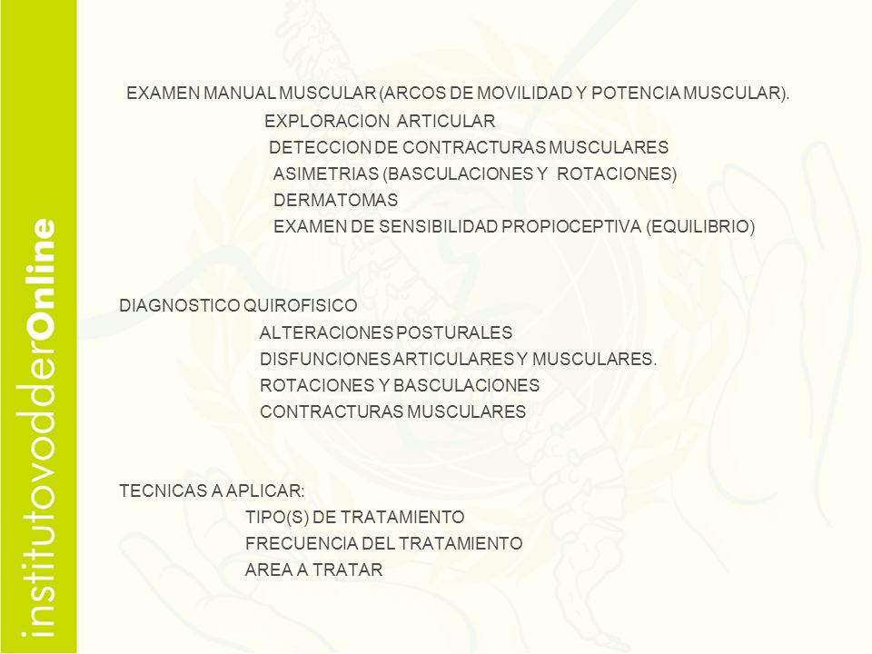 EXAMEN MANUAL MUSCULAR (ARCOS DE MOVILIDAD Y POTENCIA MUSCULAR).