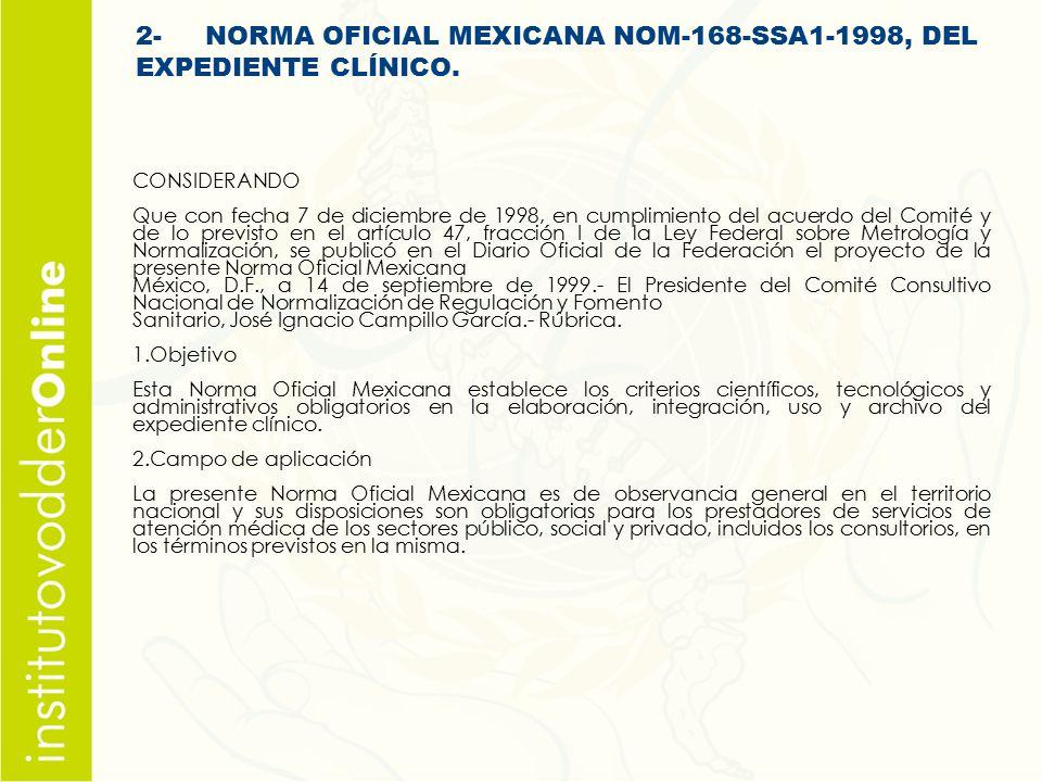 2- NORMA OFICIAL MEXICANA NOM-168-SSA1-1998, DEL EXPEDIENTE CLÍNICO.