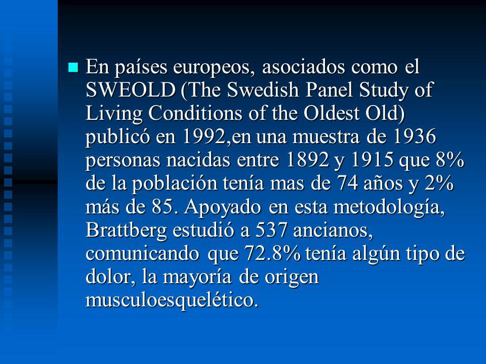 En países europeos, asociados como el SWEOLD (The Swedish Panel Study of Living Conditions of the Oldest Old) publicó en 1992,en una muestra de 1936 personas nacidas entre 1892 y 1915 que 8% de la población tenía mas de 74 años y 2% más de 85.