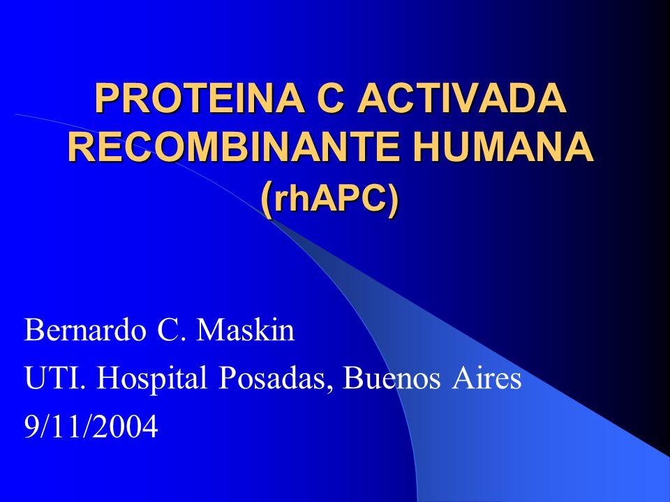 PROTEINA C ACTIVADA RECOMBINANTE HUMANA (rhAPC)