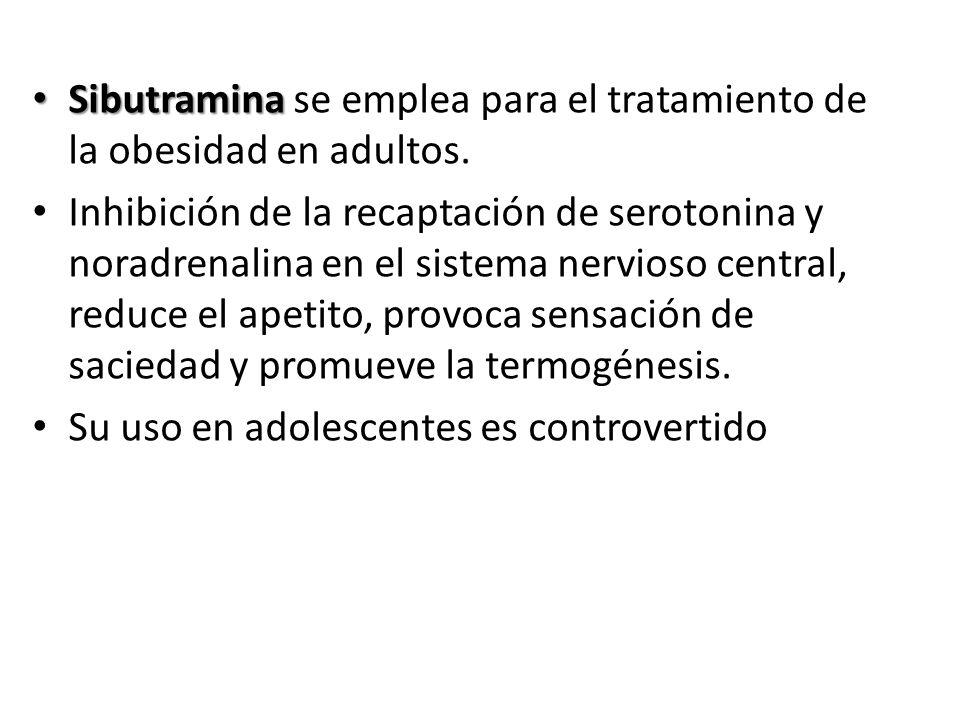 Sibutramina se emplea para el tratamiento de la obesidad en adultos.