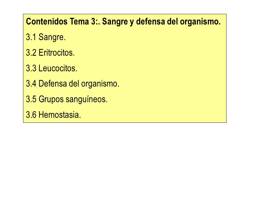 Contenidos Tema 3:. Sangre y defensa del organismo.