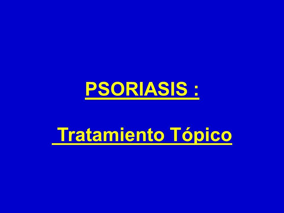PSORIASIS : Tratamiento Tópico