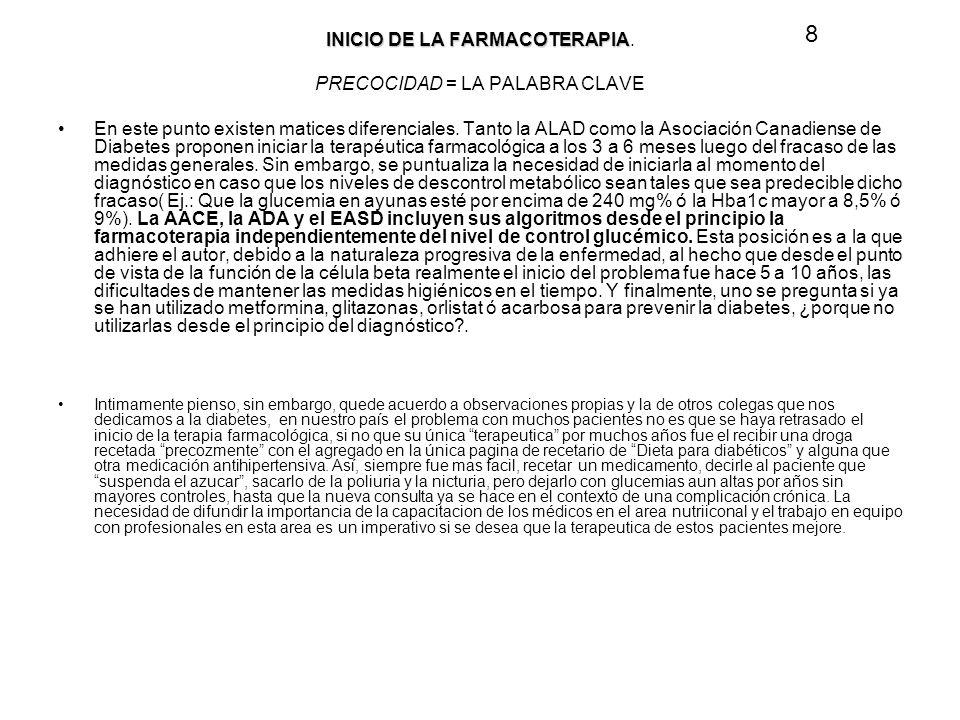 8 INICIO DE LA FARMACOTERAPIA. PRECOCIDAD = LA PALABRA CLAVE